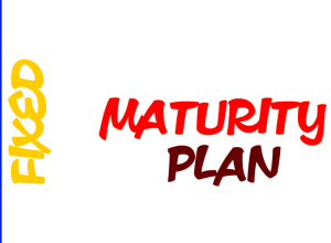 FIXED-MATURITY-PLAN